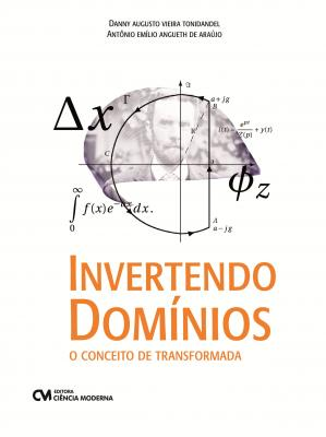 Livro: Invertendo Domínios - o conceito de transformada
